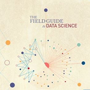 The Field Guide to Data Science by BoozAllen
