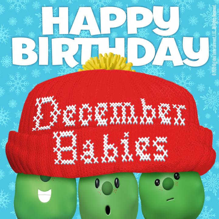 Happy Birthday December VeggieTales on ...