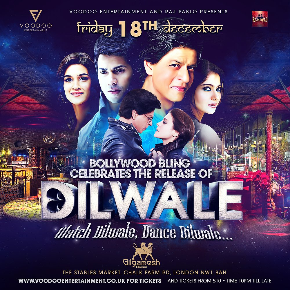 FRIDAY 18TH DECEMBER Watch #Dilwale, Dance #Dilwale with @rajpablo @GilgameshBar @teamdilwale https://t.co/3Xh1hBxrv6