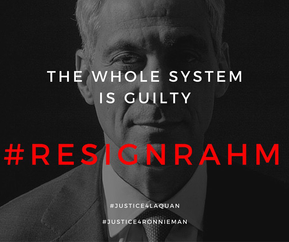 The Whole System is GUILTY!!! Time for Rahm to Resign!! #ResignRahm #JusticeForLaquan #JusticeforRonnieman https://t.co/Ft7GGXN34E