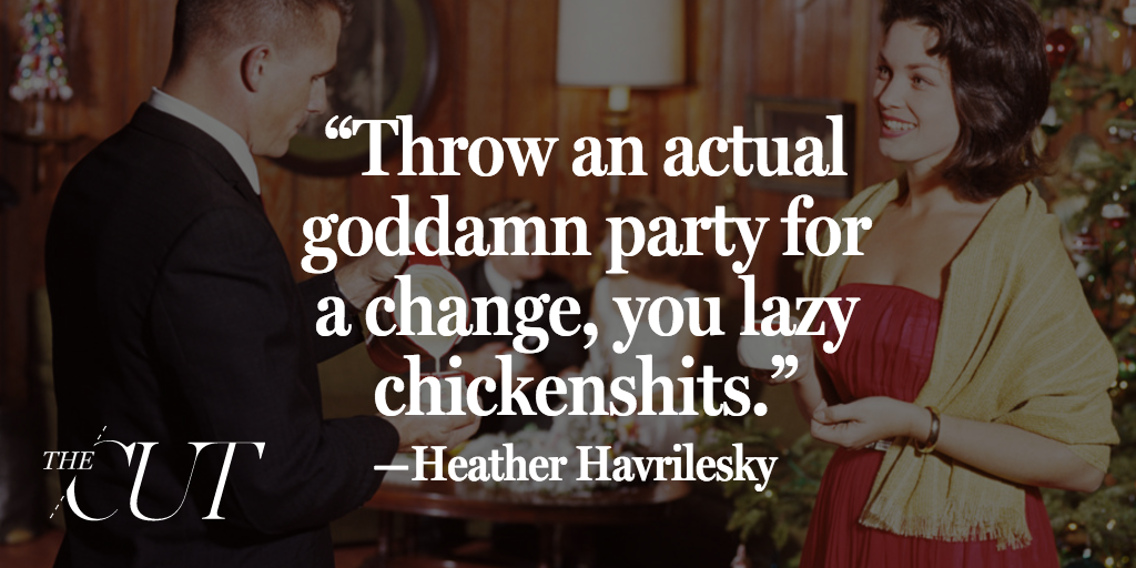 Just stop throwing terrible holiday parties already, by @hhavrilesky: https://t.co/yjpGA2kuWH https://t.co/khb7rYJXFc