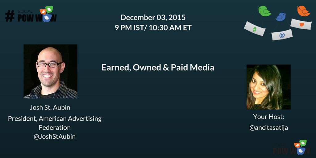 Honored to be talking about earned, owned & paid media w/ @ancitasatija & #SocialPowWow tomorrow at 10:30 AM ET. https://t.co/DTMwwxh0zA