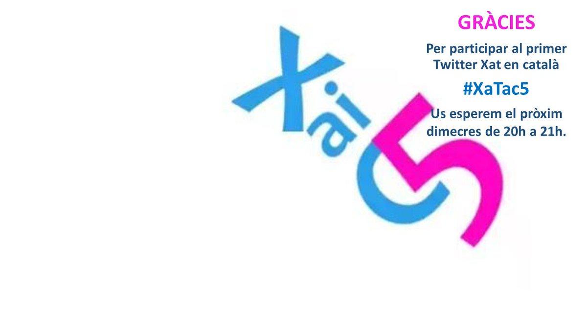 Us convidem al #XaTac5  de la setmana próxima, donar-vos les gràcies a Tothom per participar en aquest Twitter xat https://t.co/Ojh4yvKoua