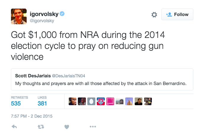 "Brilliant: @igorvolsky is retweeting the ""thoughts and prayers"" Congressmen with their gun records. #SanBernardino https://t.co/qHFcOK3LHN"
