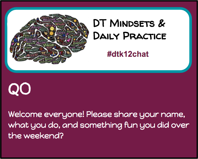 Thumbnail for #dtk12chat - Making DT Mindsets a Daily Practice