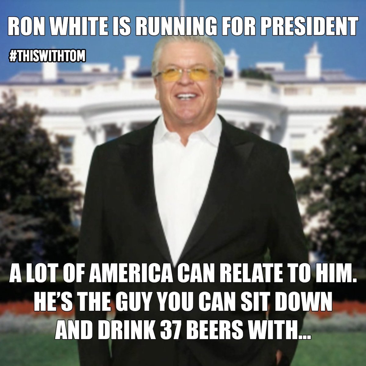 Thiswithtom On Twitter Team Tatersalad 2016 Watch Ron White