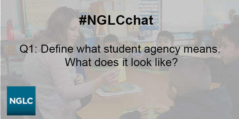 Q1: Define what student agency means. What does it look like? #NGLCchat https://t.co/iPzdODJKEk