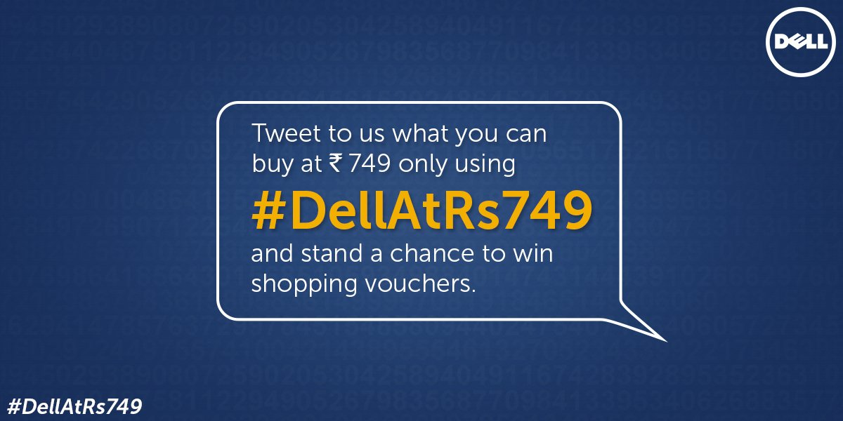 What can you get for just Rs. 749? Tell us and you can win shopping vouchers!#DellAtRs749 RT now!  #ContestAlert https://t.co/Jfz29uuKuv