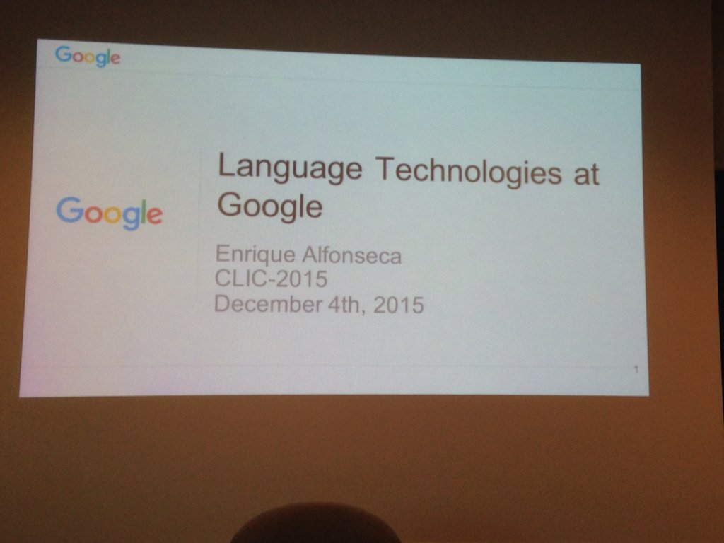 Invited talk by Alfonseca @googleresearch #clic2015 #nlproc https://t.co/y5JmLrai4w