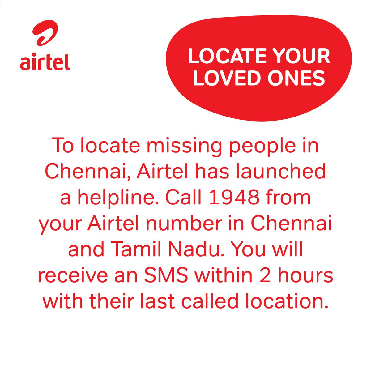 Locate your loved ones. Call 1948 from your Airtel number in Chennai & TN. #ChennaiRainsHelp @TelecomTalk https://t.co/x16NNAB68W