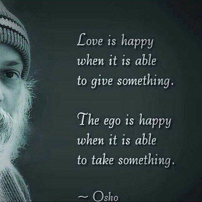 Brijesh On Twitter Love Happy Ego Osho Quotes Gyaan Https