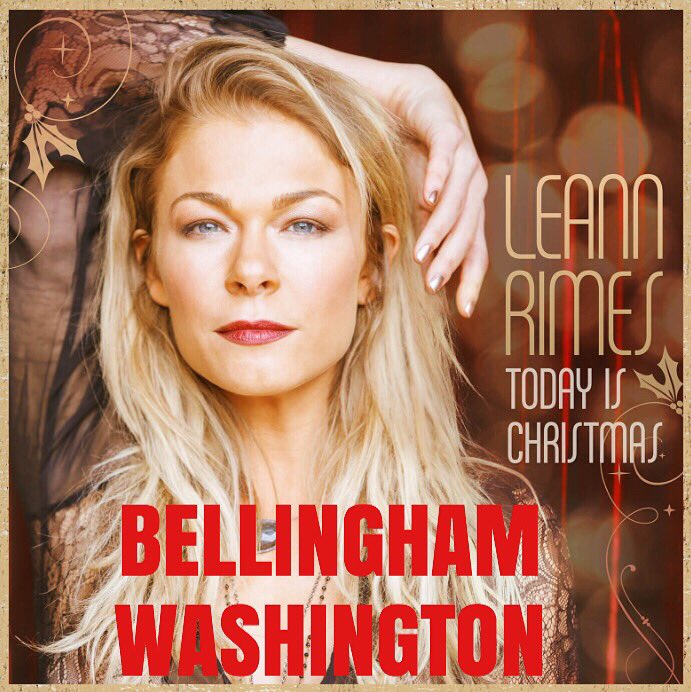 #Concert .@LeAnnRimes has a show in Bellingham, Washington on December 5th. Ticket info: https://t.co/CI1hr7RGZ4 https://t.co/WLuB9CCDEI