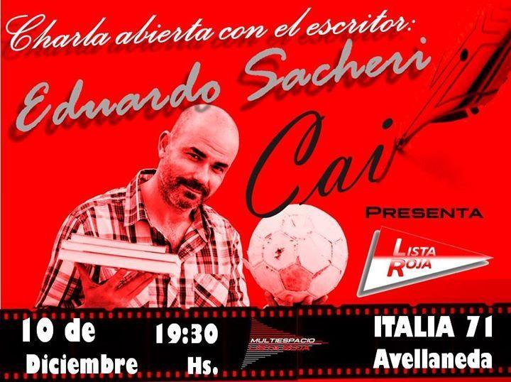 Charla de Eduardo Sacheri en Lista Roja