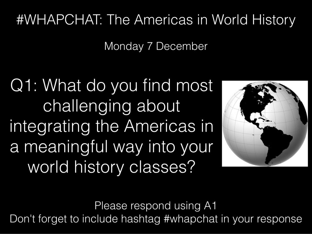 Thumbnail for #WHAPchat: Americas in World History