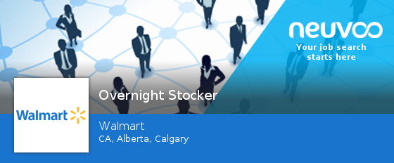 walmart is hiring overnight stocker in calgary apply now jobs - Walmart Overnight Jobs