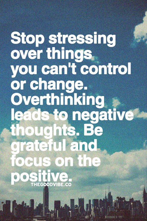 how to stop stressing over everything