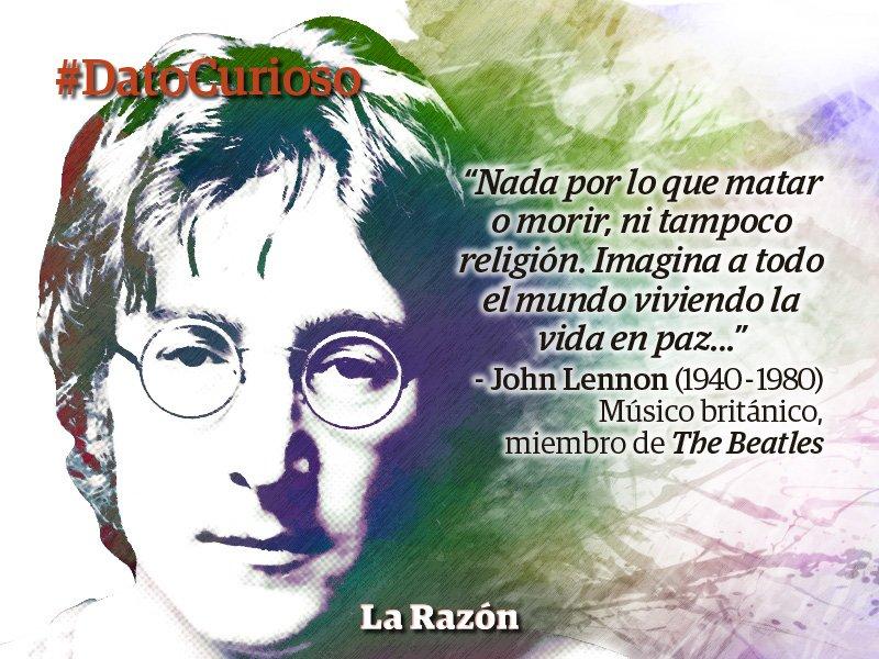 John Lennon Frase Cargo John Lennon La Razón De México
