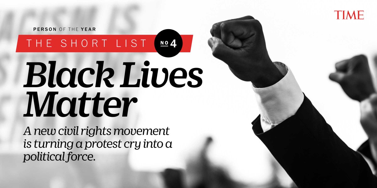 Black Lives Matter activists are #4 on TIME's Person of the Year shortlist  https://t.co/48ZAvoaFqt https://t.co/GyoPqTTgjD via @TIME