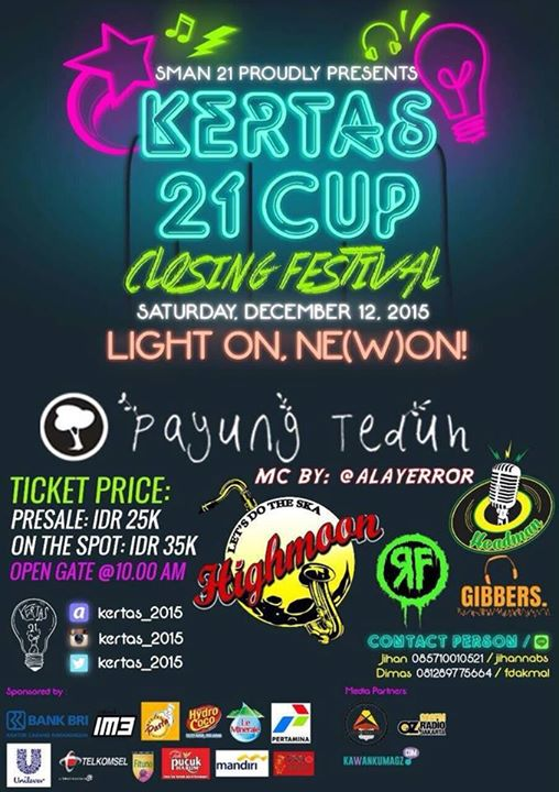 "Sat 12 Dec #acaraseru SMAN 21 Proudly Presents KERTAS 21 CUP Closing Festival @kertas_2015 ""MC: @allayerror https://t.co/uNosd97rKA"