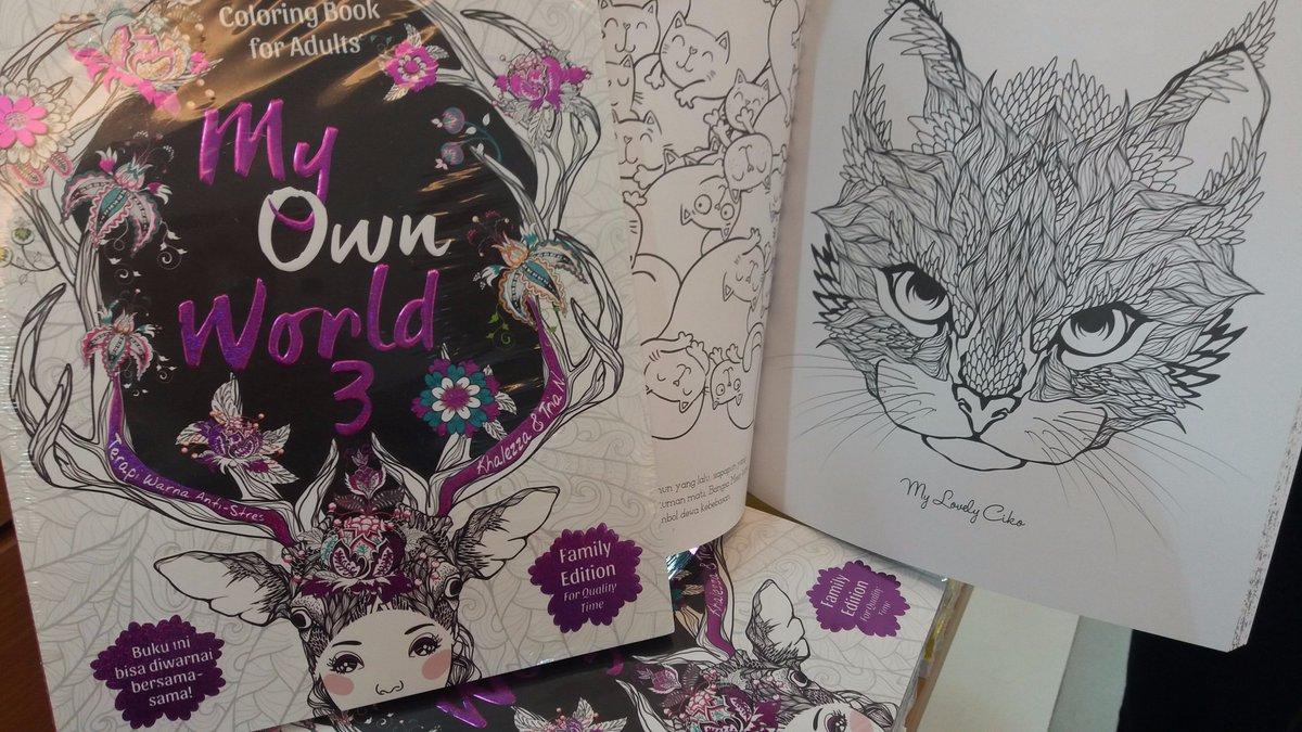 Gramedia Cibinong On Twitter New Arrival Lengkapi Koleksi Coloring Book For Adults MY OWN WORLD 3
