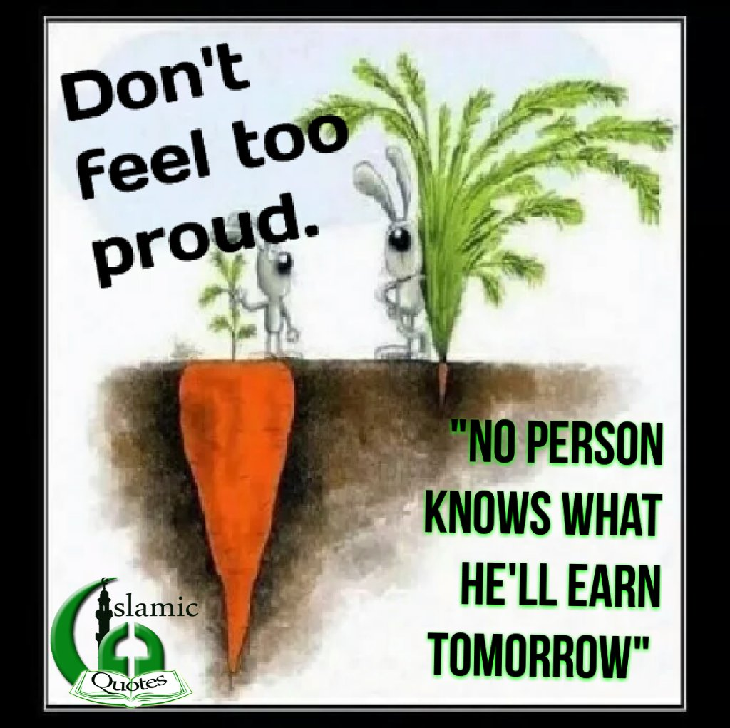 Islamic Quotes On Twitter Dont Feel Too Proud No Person Knows