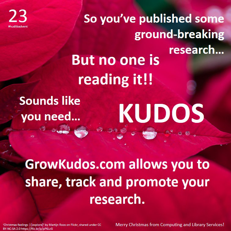Any researchers still hard at work pre-Christmas? Give your publications a boost with @GrowKudos! #hudlibadvent https://t.co/e6xMm8ZMva