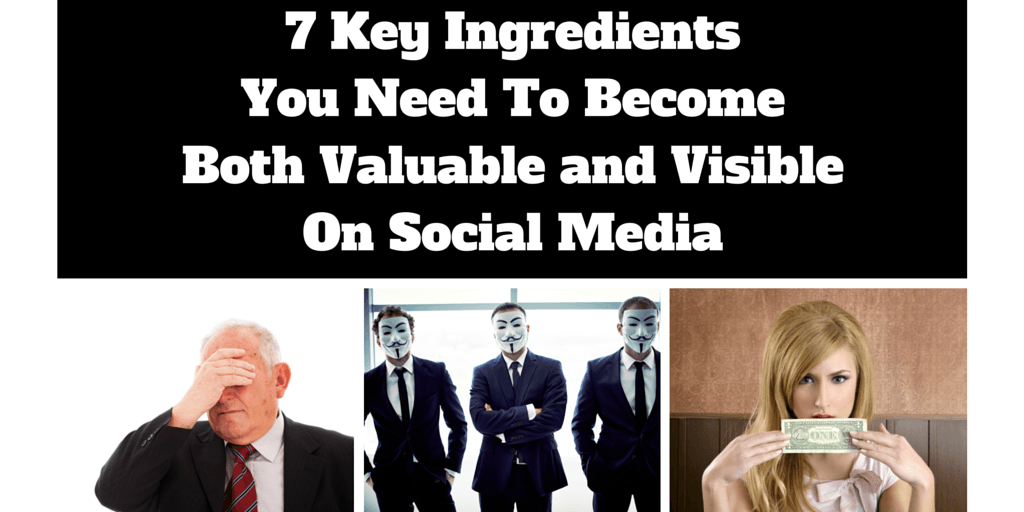 7 Key Ingredients To Become Both Valuable and Visible On #SocialMedia  by @JackKosakowski1 https://t.co/R77hXEV3ES https://t.co/OAwF7RYl0w