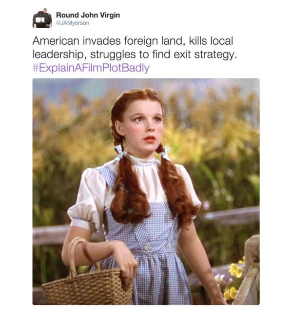 hahaha just a few of our favourites! #ExplainAFilmPlotBadly https://t.co/DyqKG7q0IU