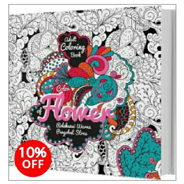 IG Novelabooks On Twitter Adult Coloring Book Color Of Flower Oleh Ranggi Ariliah S Harga ResmiRp 65000 Har Tco GvG6QDQTya