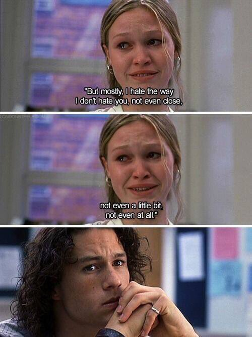 10 Things I Hate About You Quotes 10 Things I Hate About You Quotes   Epic Movies Dialogues 10 Things I Hate About You Quotes