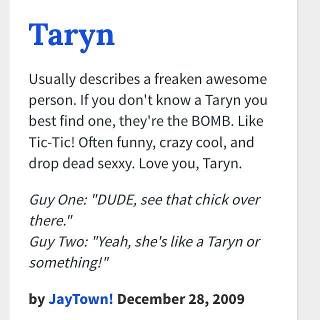 taryn denman on twitter so we put our names into urban dictionary