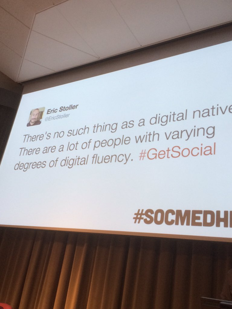 There's no such thing as a digital native @EricStoller #SocMedHE15 https://t.co/XTKdmxKWeb