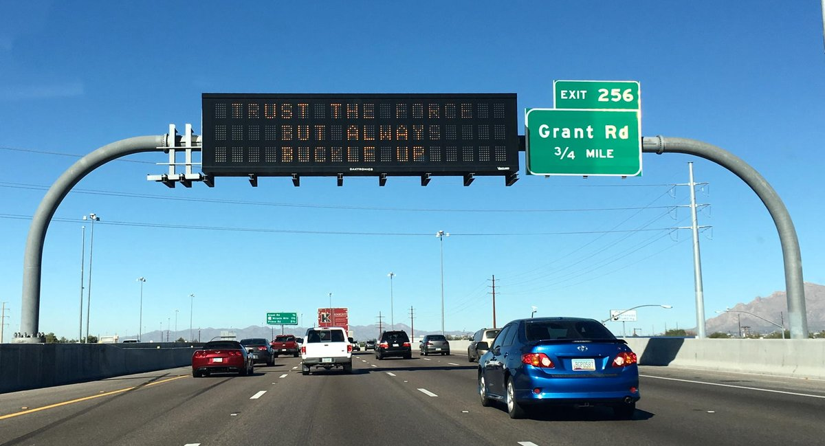 """TRUST THE FORCE BUT ALWAYS BUCKLE UP"" as seen on highway message signs in Tucson @whatsuptucson https://t.co/1O1As7T5Rs"