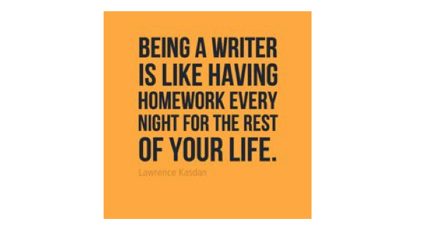 """Being a writer is like having homework every night for the rest of your life."" – L. Kasden, Star Wars screenwriter https://t.co/BYiNx7kJ47"
