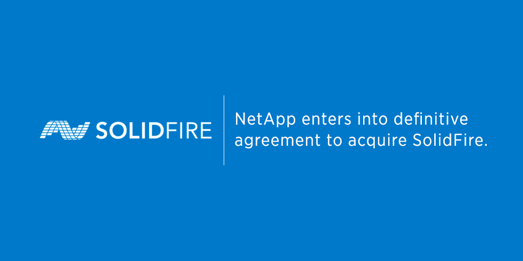 NetApp Announces Plans to Acquire SolidFire: Accelerates Adoption of All-Flash Data Centers. https://t.co/5RzKYeWLsK https://t.co/EfI54hcXSL