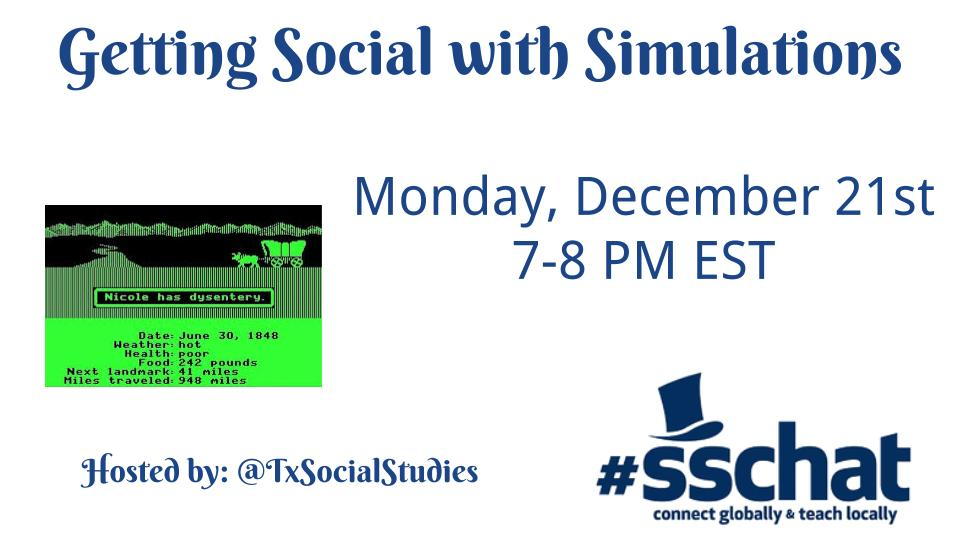 Join #sschat Tonight 7-8 PM as we discuss Getting Social with Simulations with  @TxSocialStudies #sstlap https://t.co/0ZR1IqpdxO