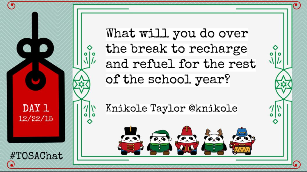 What will you do over the break to recharge and refuel for the rest of the school year?  #TOSAchat https://t.co/KI8lj68BgO