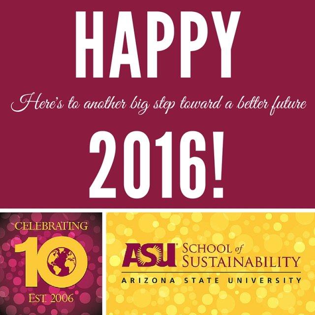 .@ASU's School of #Sustainability turns 10! #HappyNewYear https://t.co/vtrGRxVk5U