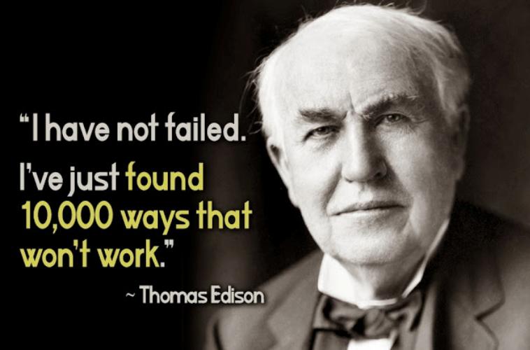 """""""I have not failed. I've just found 10,000 ways that don't work."""" -Thomas Edison #ThinkBIGSundayWithMarsha https://t.co/euZAzONC6k"""