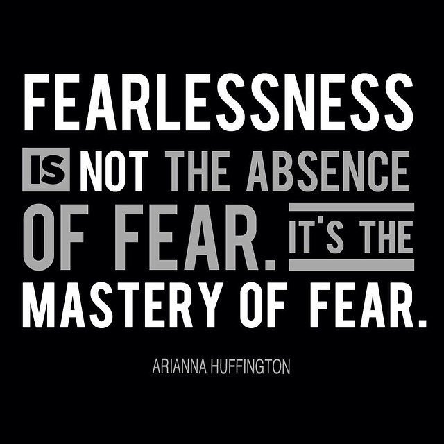 fearless is an absence of fear To me fearless isn't the absence of fearit's living in spite of those things that scare you to death we should love, not fall in love, because everything that falls, breaks.