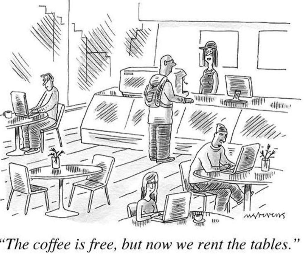 """The coffee is free, but now we rent the tables"" #coworking #humor ...thanks @KennethHWood https://t.co/eUhHGygfuj"