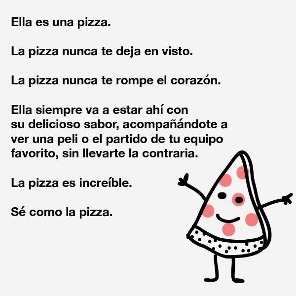 Sé increíble, sé como la #pizza. #PizzaLovers #SéComoJosé https://t.co/e3gYi8DPmM