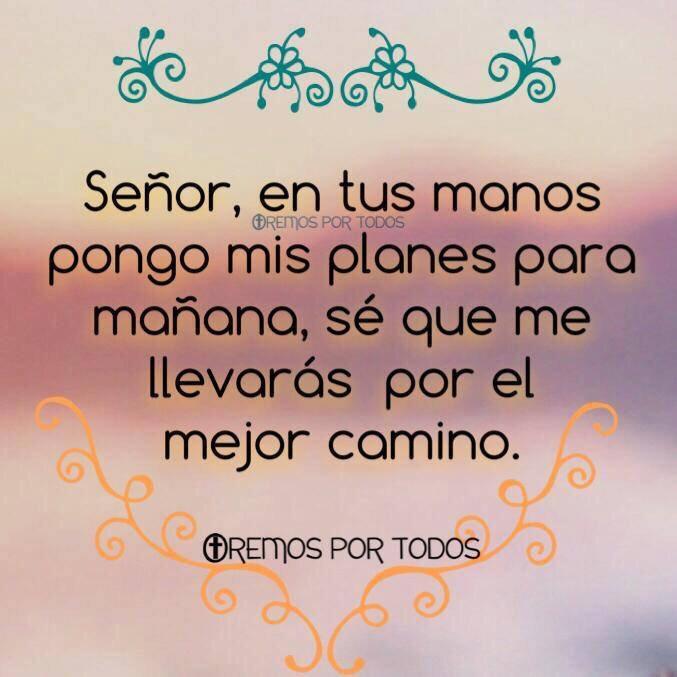 Andr s carrascosa on twitter se or en tus manos pongo for En tus manos senor