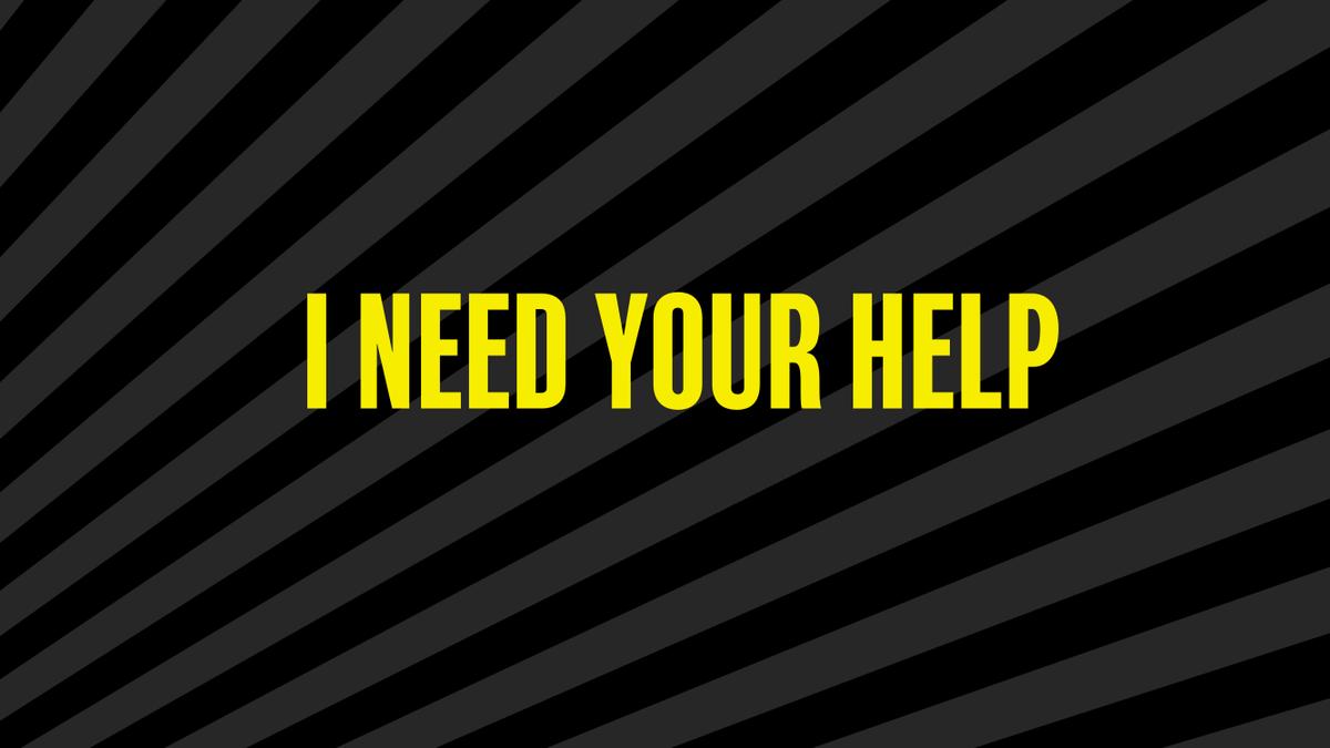 I Need Your Help  https://t.co/BxuQiqHpLT https://t.co/nfOinNOQQO