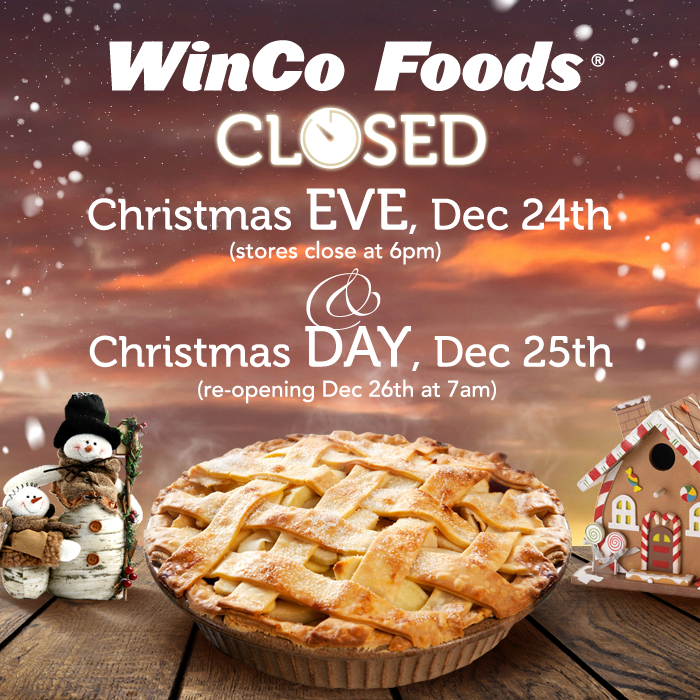 Winco Christmas Eve Hours.Winco Foods On Twitter Winco Holiday Hours Reminder Winco