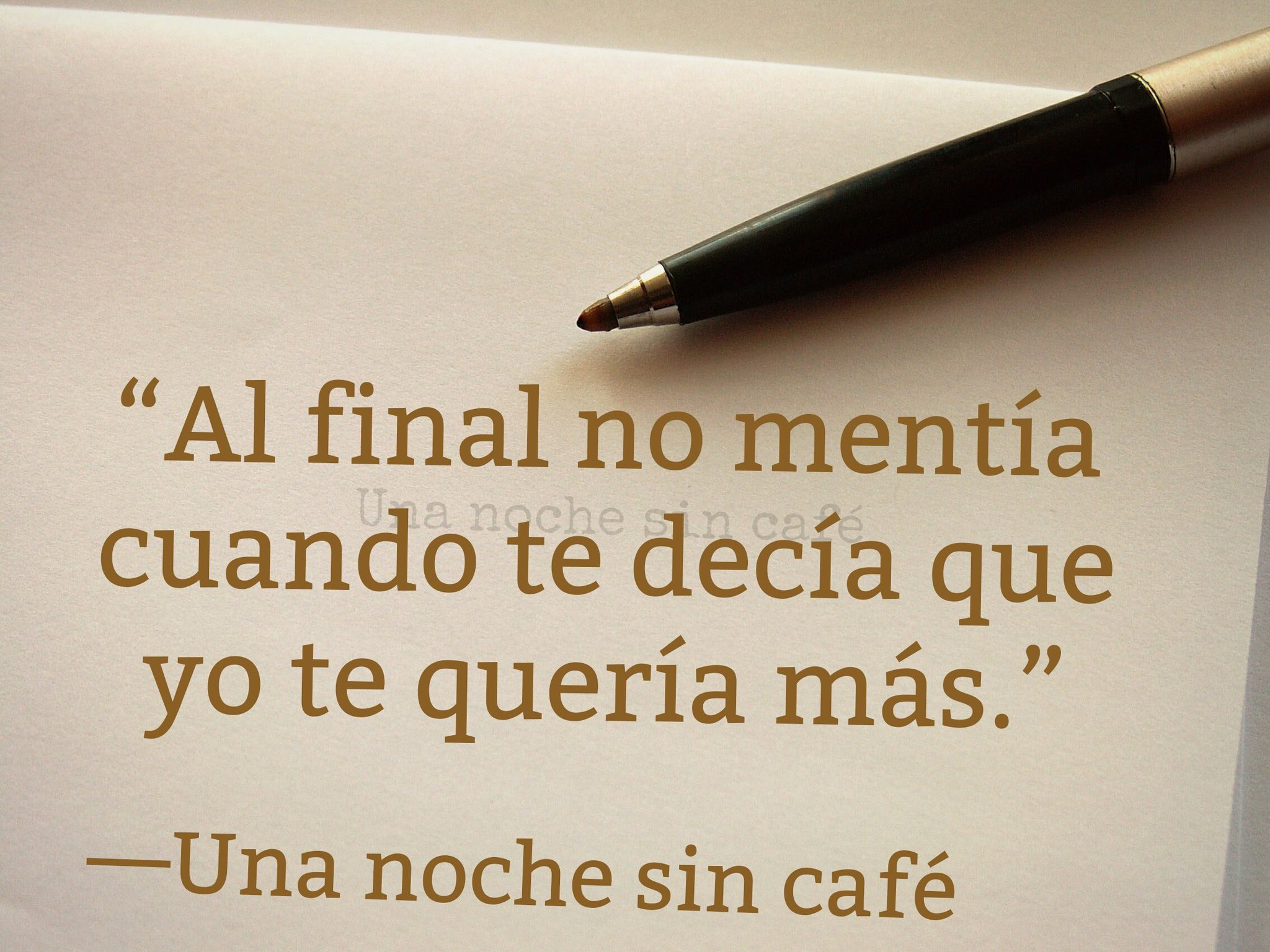 Una Noche Sin Caf Nochesincafe Twitter Frases Que Me