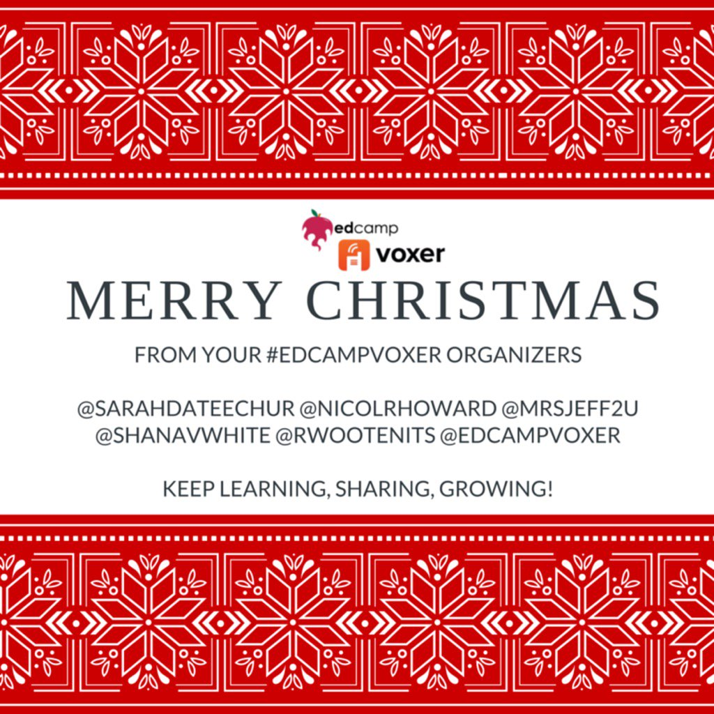 #EdCampVoxer Merry Christmas! https://t.co/6NIxALc5lR