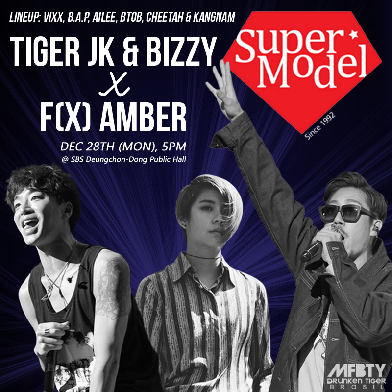 [AGENDA] 28/12: #TIGERJK & #BIZZY feat. #AMBER @ Supermodel Contest 2015 #MFBTY Lineup: #Ailee #VIXX #BTOB #BAP and+ https://t.co/klnBLrd7ak
