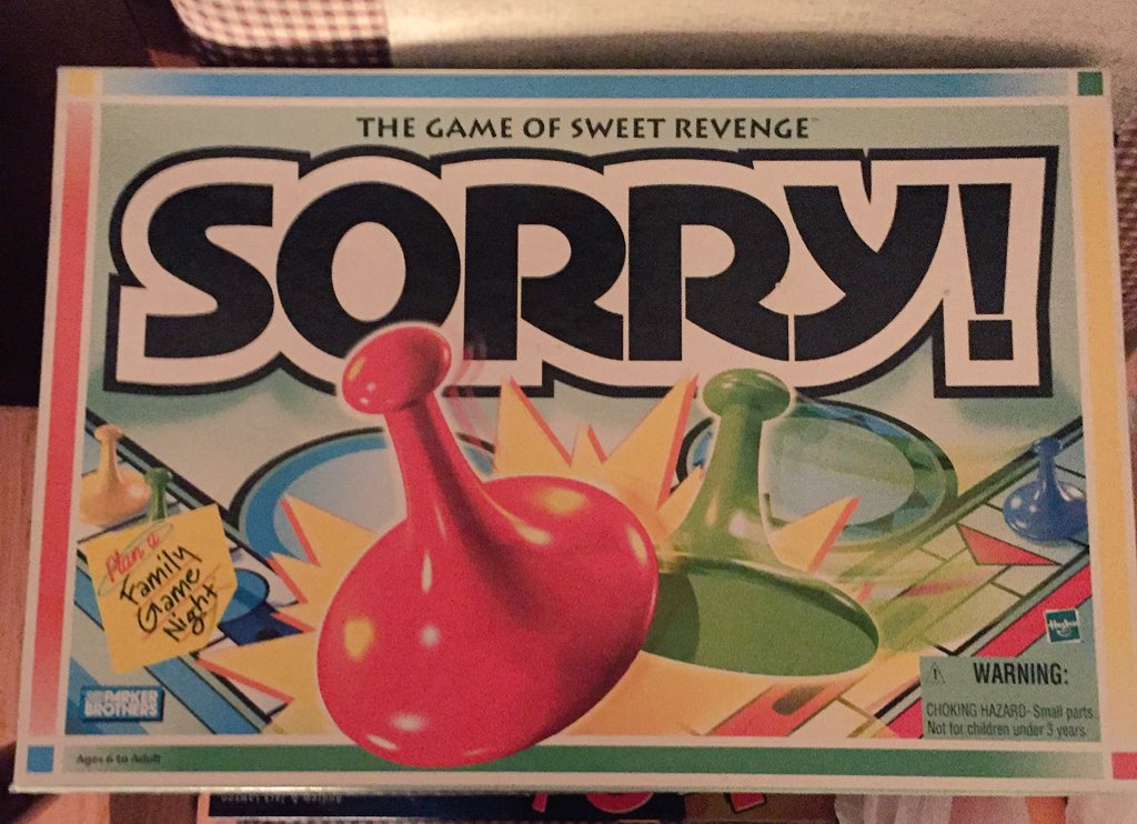 Is it too late now to play sorry? https://t.co/BobPPatFBR