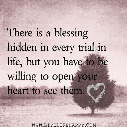 Quotesviralcreek On Twitter In Every Trial There Is A Blessing